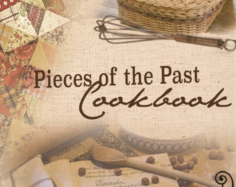 Pieces of the Past Cookbook
