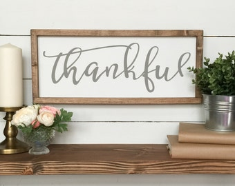Thankful Wooden Sign - Farmhouse Decor - Farmhouse Sign - Wood Sign - Gray Decor - Grey - French Country -  Gallery wall - Housewarming Gift