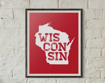 8x10 Wisconsin Digital Print, Wisconsin Print, Wisconsin Poster, Madison Wisconsin, Wisconsin Decor, Wisconsin Digital Download, Badgers