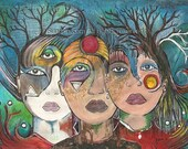 Original Art Three Strange Sisters Art as Poetry Risk Rooted Youthful Unbreakable