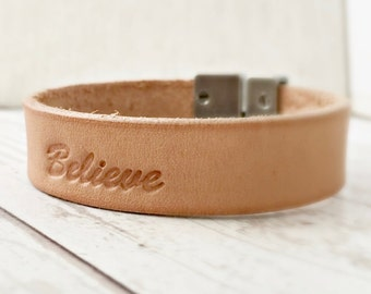 Believe Bracelet, Leather bracelet, Natural Leather, Custom Bracelet, 3rd anniversary gift for Wife or Husband, Gift for Her or Gift for Him