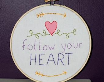 Follow Your Heart hoop sampler