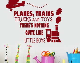 "Boys Playroom Wall Decor, Planes Trains Trucks and Toys There's nothing Quite Like Little Boys Vinyl Wall Decal Words Quote, 24"" X 28"" decal"