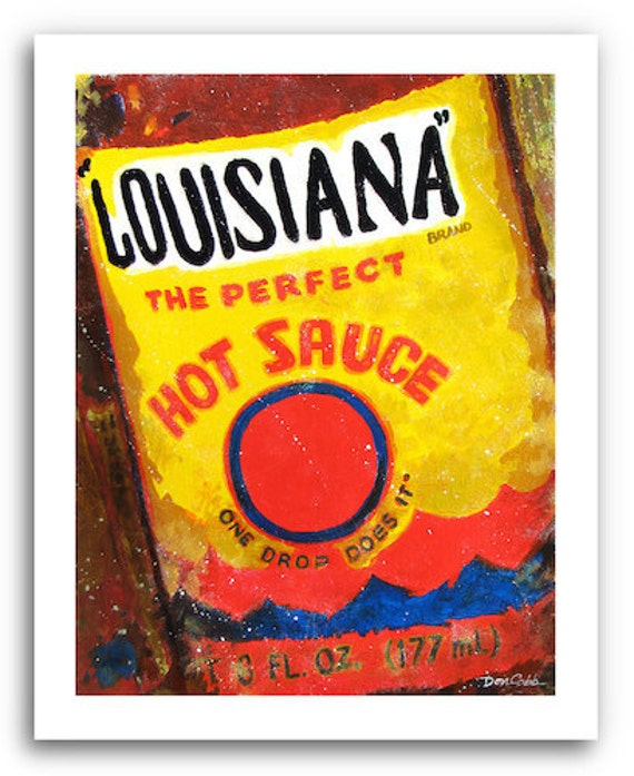 Louisiana Hot Sauce Art Prints Signed And Numbered