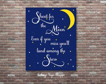 Shoot for the Moon Even If You Miss You'll Land Among The Stars, Nursery Art, INSTANT DOWNLOAD, Space Art,Kids Space Art,Motivational Quotes