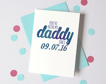 My Daddy Since Date Card – Personalised Father's Day Card – Card for daddy - Birthday card for Daddy - From Child - Baby Birth date