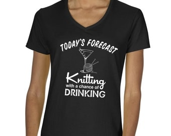 Today's Forecast - Knitting with a Chance of Drinking T-Shirt