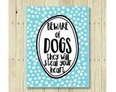Beware of Dogs, Pet Gift, Dog Magnets, Dog Rescue, Dog Art, Dog Lover Gift, Small Gift Magnet, Fridge Magnet, Refrigerator Magnet