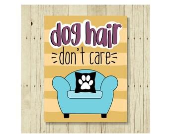 Dog Hair Don't Care Magnet, Pet Gift, Dog Magnet, Dog Rescue, Dog Art, Dog Lover Gift, Small Gift Magnet, Fridge Magnet, Refrigerator Magnet