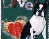 Boston Terrier Art, Hand Made Greeting Card,  Mixed Media Collage, One of a Kind Doggie Collage Card, LOVE, Blank Inside