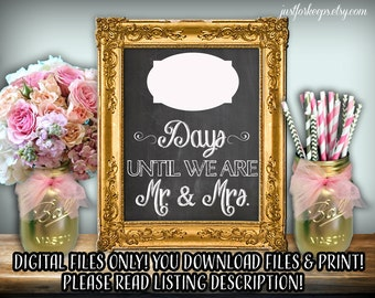 Wedding Countdown Sign Days Until Mr And Mrs Chalkboard Printable 8x10 PDF Instant Download PRINTABLE FILES Only Rustic Shabby Chic Woodland