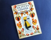 1971 Pennsylvania Dutch Vintage Cookbook of Fine Old Recipes, Culinary Arts Press
