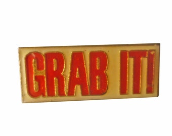 GRAB IT! vintage enamel pin badge