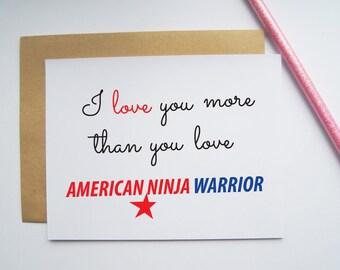 Greeting card - American Ninja Warrior, Anniversary, Birthday, Love you