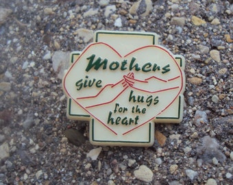 Mothers Give Hugs for the Heart Plastic Vintage Pin, Lapel Pin, Hat Pin, Tie Tack
