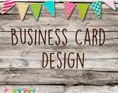 Custom Business Card Design - Business Cards - Shop or Personal - Custom Made Set