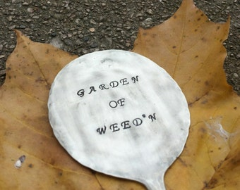 Funny Plant Marker ~ Garden Marker ~ Unique Gift Ideas ~ Sustainable Garden Decorations ~ Upcycled Stamped Spoon ~ Humorous Garden Sayings
