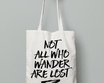 Not All Who Wander, Canvas Tote Bag, Market Bag, Book Bag, Inspirational Gifts, Gym Bag,Inspirational Totes, Motivational Totes