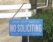 Funny Soliciting Sign No Soliciting Sign, Soliciting Sign, Custom Sign, Hanging Sign, Wood Sign, Vintage Sign