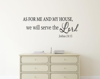 As for me and my house, we will serve the Lord Wall Decal Joshua 24:15 KJV Scripture Vinyl Lettering Bible Verse Spiritual Religious Decor