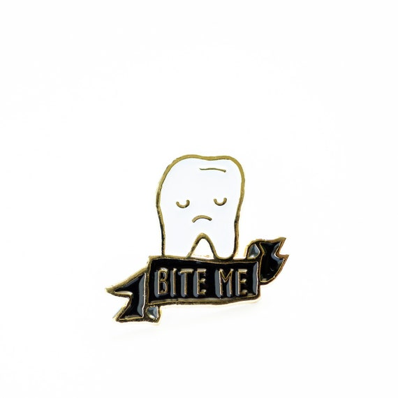 Now Available** Bite Me Tooth Enamel / Lapel Pin