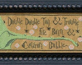 Toil & Trouble : La D Da cross stitch patterns Halloween Song of the Witches cauldron Macbeth William Shakespeare hand embroidery