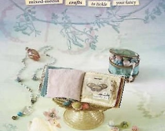 STUDIO DESTASH BOOK  Pretty Little Felts : Mixed-Media Crafts to Tickle Your Fancy  by Julie Collings