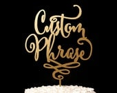 Wedding Cake Topper with your Custom Phrase - Daydream Collection