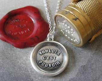 Where There's A Will There's A Way Wax Seal Necklace - antique wax seal charm jewelry - French motto quote proverb