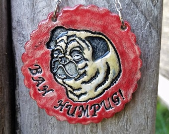 Bah Humpug - Red Ceramic Ornament