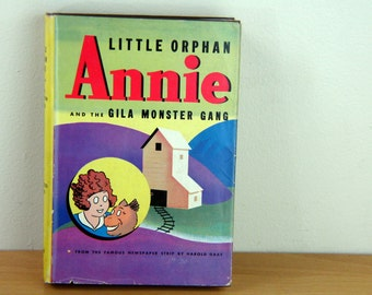 WWII Era Little Orphan Annie and the Gila Monster Gang Hardback Book