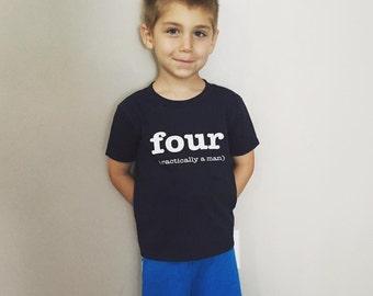 Four (practically a man) Shirt