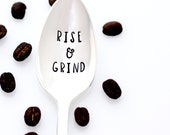 Stamped Coffee Spoon, Rise & Grind.  Coffee Lover's Spoon for Valentine's Day. By MilkandHoney.