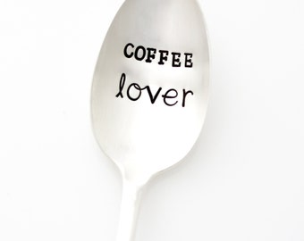 Coffee Lover Spoon. Hand stamped spoon. Vintage Coffee Spoon by Milk & Honey.