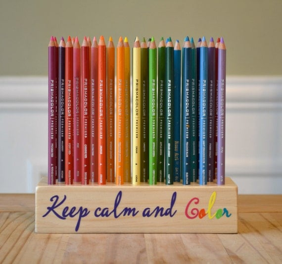 Keep Calm And Color Colored Pencil Storage