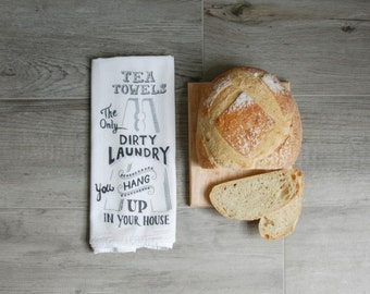 "Tea Towel, Funny Dish Towel, Dish Towel - ""Tea towels - the only dirty laundry you hang up in your house"" - Flour Sack tea towel, dish cloth"