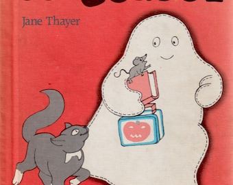 Gus Goes To School by Jane Thayer, illustrated by Joyce Audy dos Santos