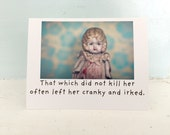 "Adventures of Claudia Doll Funny Encouragement Card ""That Which Did Not Kill Her"" Humor Stationary"