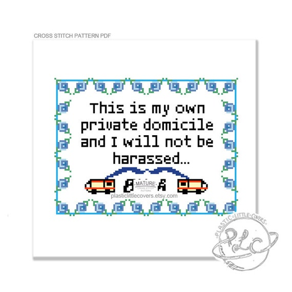 This Is My Own Private Domicile...B-tch. Jesse Pinkman Breaking Bad Quote Cross Stitch Pattern. MATURE. Digital Download PDF.