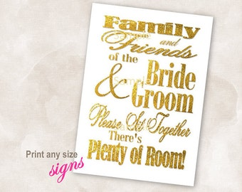 YOU PRINT Instant download sign Gold wedding bridal reception anniversary signs family and friends of the bride and groom sit together