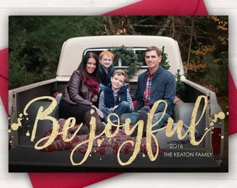 photo christmas cards photo holiday cards be joyful printable christmas cards gold