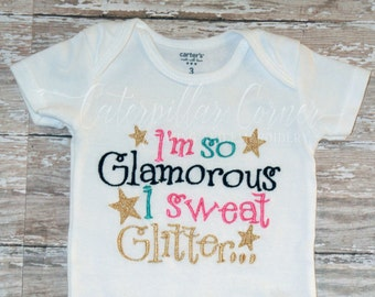 I'm so Glamorous I Sweat Glitter Shirt