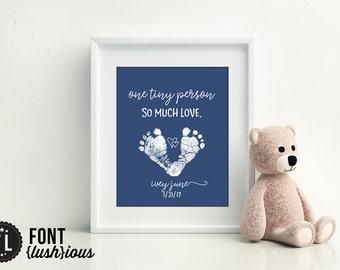 Baby Footprint Keepsake Art,  Printable 8x10 Nursery Print, One tiny person. So MUCH Love,