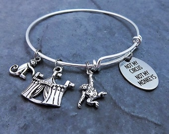 Not My Circus Not My Monkeys Charm Bracelet - Expandable Bangle - Quote - Proverb Jewelry - Gift for Her - Laser Engraved Pendant - Jewelry