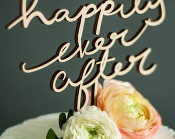 Wedding Cake Topper - Happily Ever After - Wooden Rustic Cake Topper - Wedding Decor Cake Topper - Birch Wood Lasercut