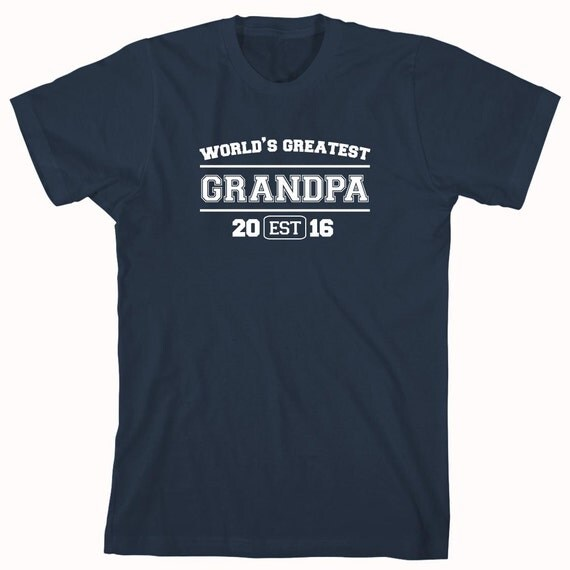 World's Greatest Grandpa EST. 2016 (or any year) Shirt, father's day gift idea, papa, Christmas, birthday, new grandfather - ID: 769