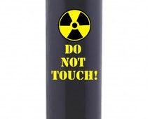 Radioactive / Radiation - Do not Touch - funny coffee mug - 16 oz stainless steel mug