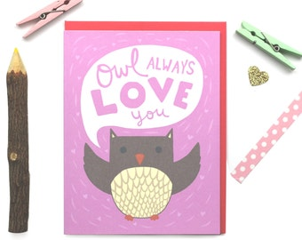 I Will Always Love You - Owl Always Love You - Owl Love Pun - Funny Anniversary Love Card
