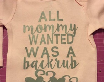 all mommy wanted was a backrub ones