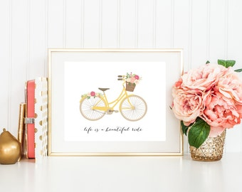 Bicycle Art Print with Quote, Life is a Beautiful Ride, Yellow Bike with Flower Basket